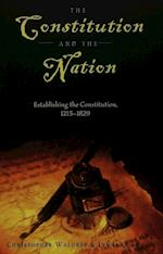 The Constitution and the Nation (Teaching Texts in Law and Politics, nr. 22)
