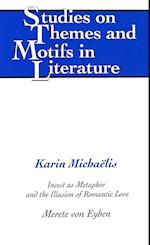 Karin Michaelis (STUDIES ON THEMES AND MOTIFS IN LITERATURE)