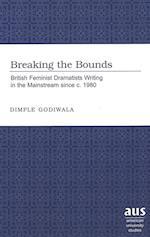 Breaking the Bounds (American University Studies)