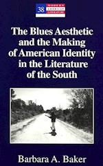 The Blues Aesthetic and the Making of American Identity in the Literature of the South