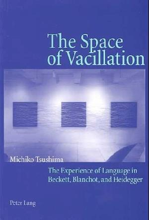 The Space of Vacillation