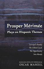 Prosper Mérimée (CURRENTS IN COMPARATIVE ROMANCE LANGUAGES AND LITERATURES, nr. 124)