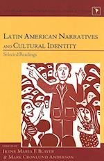 Latin American Narratives and Cultural Identity (Latin America: Interdisciplinary Studies, nr. 7)