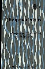 Reproductions (Francophone Cultures and Literatures, nr. 41)
