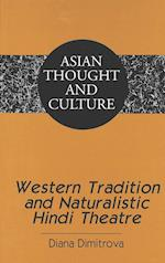 Western Tradition and Naturalistic Hindi Theatre af Diana Dimitrova