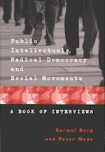 Public Intellectuals, Radical Democracy and Social Movements af Carmel Borg