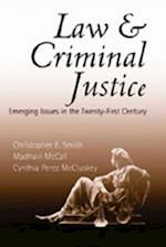 Law and Criminal Justice (Studies in Crime and Punishment, nr. 18)