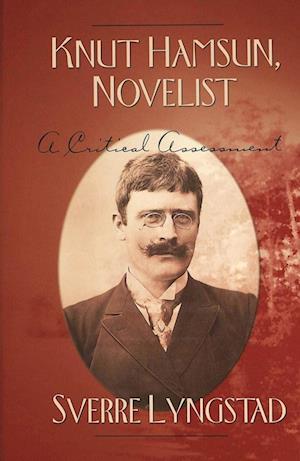 Knut Hamsun, Novelist