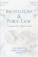 Institutions & Public Law (Teaching Texts in Law and Politics, nr. 40)