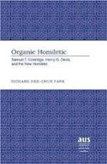 Organic Homiletic (American University Studies, nr. 251)
