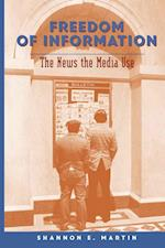 Freedom of Information (Mediating American History, nr. 1)