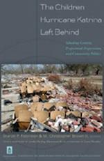 The Children Hurricane Katrina Left Behind