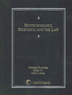 Bog, hardback Biotechnology, Bioethics, and the Law af Michele Goodwin