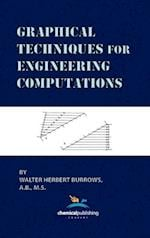 Graphical Techniques for Engineering Computations