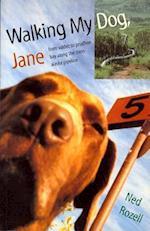 Walking My Dog, Jane (Emerging Writers in Creative Nonfiction)
