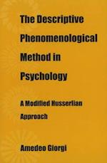 The Descriptive Phenomenological Method in Psychology