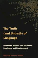 The Truth (and Untruth) of Language