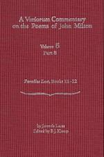 A Variorum Commentary on the Poems of John Milton (Variorum Commentary on the Poems of John Milton)