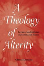 A Theology of Alterity