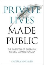 Private Lives Made Public (Medieval & Renaissance Literary Studies)