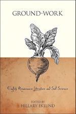 Ground-Work (Medieval and Renaissance Literary Studies)