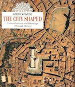 The City Shaped af Spiro Kostof