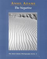 The Negative (Ansel Adams Photography, Book 2)