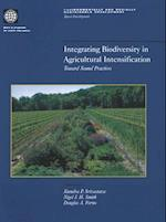 Integrating Biodiversity in Agricultural Intensification (Environmentally and Socially Sustainable Development)