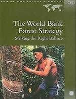 The World Bank Forest Strategy (World Bank Operations Evaluation Department)