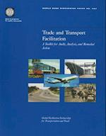 Trade and Transport Facilitation (World Bank Discussion Paper S, nr. 427)