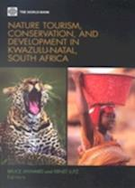Nature Tourism, Conservation, and Development in Kwazulu Natal, South Africa