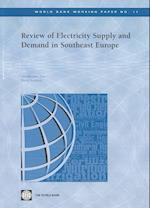 Review of Electricity Supply and Demand in Southeast Europe (World Bank Working Papers, nr. 17)
