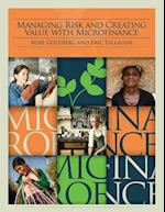 Managing Risk and Creating Value With Microfinance