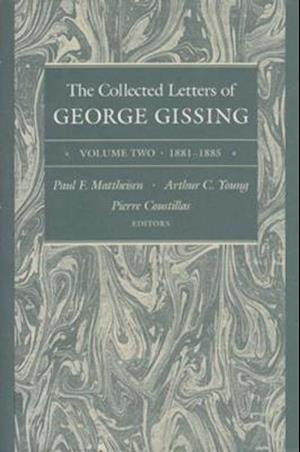 The Collected Letters of George Gissing Volume 2