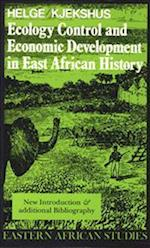 Ecology Control and Economic Development in East African History (Eastern African Studies Paperback)