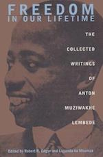Freedom in Our Lifetime af Anton Muziwakhe Lembede
