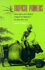 Tropical Pioneers (Ecology & History)