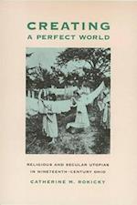 Creating Perfect World (Ohio Bicentennial S)