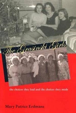 Bog, hardback Grasinski Girls af Mary Patrice Erdmans