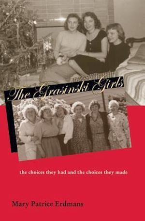 Bog, paperback Grasinski Girls af Mary Patrice Erdmans