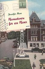 Hometown for an Hour af Jennifer Rose