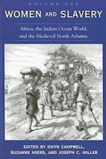 Women and Slavery, Volume One