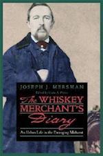 The Whiskey Merchant's Diary