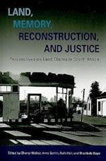 Land, Memory, Reconstruction, and Justice