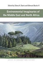 Environmental Imaginaries of the Middle East and North Africa (Ohio University Press Series in Ecology and History Hardcover)