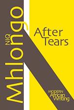 After Tears (Modern African Writing Series)