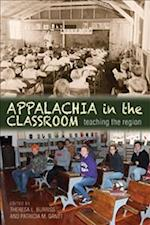 Appalachia in the Classroom (Series in Race, Ethnicity and Gender in Appalachia)