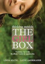 Thinking Outside the Girl Box (Race, Ethnicity, and Gender in Appalachia)