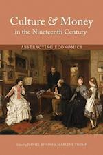 Culture & Money in the Nineteenth Century (Series in Victorian Studies)