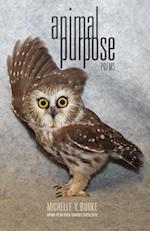 Animal Purpose (Hollis Summers Poetry Prize)